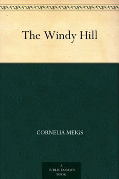 1922 Newbery Medal The Windy Hill by Cornelia Meigs, http://www.amazon.com/dp/B004TIJBKE/ref=cm_sw_r_pi_dp_ogV5tb11QZ9DS