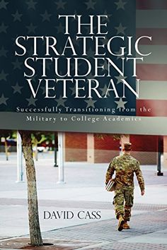Call Number: UB 357 .C37 2014 - Barcode: 20013397078 - The Strategic Student Veteran: Successfully Transitioning... Image provided by: http://www.amazon.com/dp/1499341245/ref=cm_sw_r_pi_dp_vmvgxb0G2GY1V