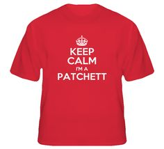 Patchett Keep Calm Parody Family Tee T Shirt
