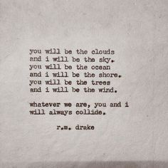 Drake and his Beautiful Poetry Robert M Drake, R M Drake, The Words, Rm Drake Quotes, Drake Lyrics, Quotes To Live By, Me Quotes, Quotable Quotes, Forget You Quotes
