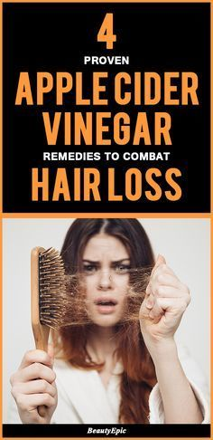 4 Proven Apple Cider Vinegar Remedies to Combat Hair Loss
