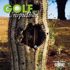Golf 2017: Unspielbar: Amazon.de: Charles Lindsay: Bücher