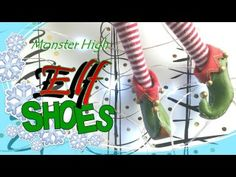 """How to Make Monster High Elf Shoes – Christmas Elf Doll Shoes DIY Watch as I make Elf shoes for those pesky Monster High doll feet. M U S I C """"Dubme"""" Dean Walker """"We Wish You"""" Kevin MacLeod (incompetech.com) Licensed under Creative Commons: By Attribution 3.0 License http://creativecommons.or.."""
