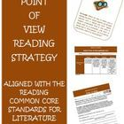 This packet is intended to help teach and assess the Common Core Reading Strategy:Point of View for Literature.$