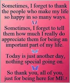"A very special Thank you ""Y'all"" for being a part of my everyday life... T :)"