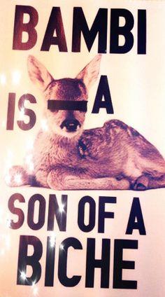 mallox: Bambi is a son of a … biche