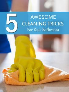 5 Awesome Cleaning Tricks For Your Bathroom