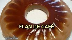 Recetas Caseras Fáciles MG: Flan de café Mexican Food Recipes, Sweet Recipes, Dessert Recipes, Flan Recipe, Coffee Dessert, Pan Dulce, Jello, Mousse, Deserts