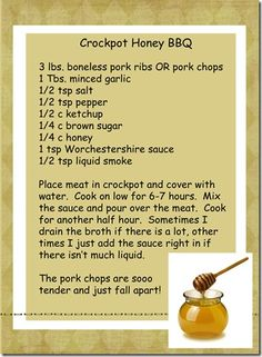 Dinner Ideas :)   Crockpot Honey BBQ ribs or pork chops