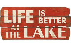 """Creative Co-op """"Life is Better at The Lake Red & White Distressed Wood Wall Décor Rustic Signs, Wooden Signs, Painted Signs, Painted Wood, Rv, Lake Signs, Cabin Signs, Beach Signs, Lake Decor"""
