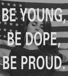 Lana Del Ray...perfection.