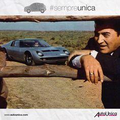 Ferruccio Lamborghini e la Miura, una coppia ruggente! #sempreunica
