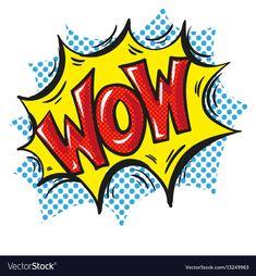 Wow word pop art comic speech bubble vector image on VectorStock Images Pop Art, Pop Art Nails, Wow Words, Hq Marvel, Pop Art Wallpaper, Pop Art Posters, Art Reference, Comic Art, Vector Free