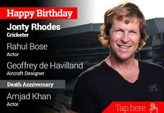 Homage Amjad Khan. Happy Birthday Jonty Rhodes, Rahul Bose, Geoffrey de Havilland