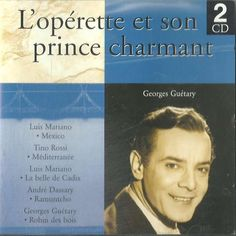 georges guétary/luis mariano... l'operette et son prince charmant CD x 2