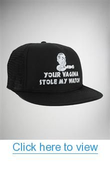 Vagina Stole My Watch Trucker Hat #Vagina #Stole #Watch #Trucker #Hat