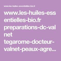 www.les-huiles-essentielles-bio.fr preparations-dc-valnet tegarome-docteur-valnet-peaux-agressees.html