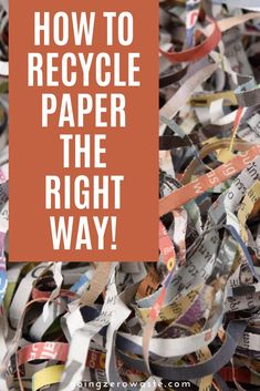 There is a lot of mystery around recycling. Each municipality accepts different items making it even more difficult to figure out what is and what isn't recyclable.  I'm sharing everything you need to know about how to recycle paper the right way. #recyclepaper #recycle