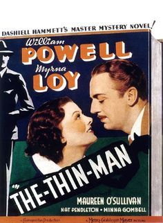 Directed by W.S. Van Dyke.  With William Powell, Myrna Loy, Maureen O'Sullivan, Nat Pendleton. Nick and Nora Charles, a former detective and his rich, playful wife, investigate a murder case mostly for the fun of it.