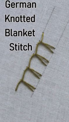 Learn how to work a german knotted blanket stitch in German Knotted Blanket Stitch is another variation of the blanket stitch family. If you know how to work a blanket stitch, then this will be easy Hand Embroidery Videos, Embroidery Stitches Tutorial, Sewing Stitches, Embroidery Needles, Crewel Embroidery, Hand Embroidery Designs, Embroidery Techniques, Ribbon Embroidery, Cross Stitch Embroidery