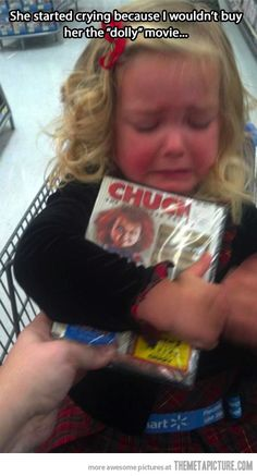 hahaha this is too funny My daughter about fell out of the cart when I handed a chucky movie to her. it was so funny yet mean lol Funny Shit, Haha Funny, Funny Cute, Funny Kids, Funny Stuff, Super Funny, Can't Stop Laughing, Laughing So Hard, Chucky