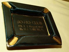 SO-HO CLUB ASHTRAY WOOD RIVER IL PADEN CITY ARTWARE BLACK GOLD RT 111 159 VINTGE