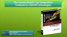 Book trailer: The Foundry Nuke book from CADCIM Technologies.