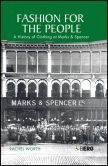 Fashion for the People: A History of Clothing at Marks and Spencer