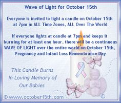 October 15th Pregnancy, Infant & Child Loss Day of Remembrance, Please light a candle at 7pm (all time zones) in remembrance of all loss via Moms Bookshelf & More: