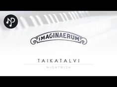 Taikatalvi piano cover, Nightwish - Imaginaerum (with sheets) - YouTube