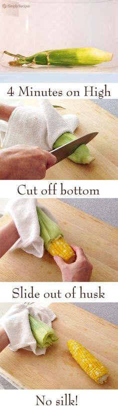 The Easiest Way to Microwave Corn on the Cob ~ Cooking corn couldn't be easier. In the microwave, husk on, four minutes. Cut off bottom. Slip off husk. It works! ~ SimplyRecipes.com