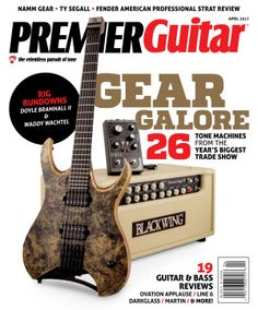 This month we take you inside the Winter 2017 NAMM show—the year's biggest unveiling of new guitar gear—and show you the axes, amps, and stomps that wowed our editors most.