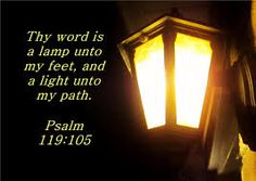 You Word is lamp that lights my path and guards my way to the everlasting