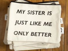 my sister  pouch by pamelabarskyshop on Etsy, $16.50