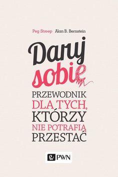 Daruj sobie - Bernstein Alan, Streep Peg - Publio.pl - epub, mobi