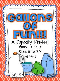 """Unit, """"Gallons of Fun"""" (from Step into 2nd Grade with Mrs. Lemons)"""