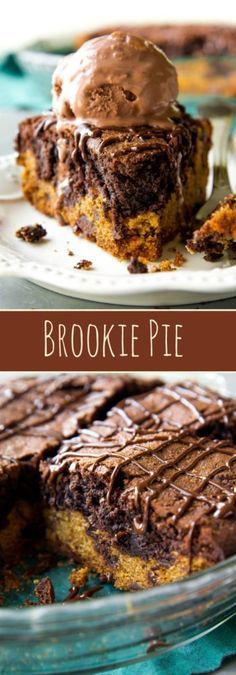 If you can't choose between chocolate chip cookies or brownies, have both in this brookie pie! Recipe on http://sallysbakingaddiction.com