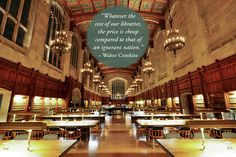 Quotes about libraries: Walter Cronkite / University of Michigan Law Library