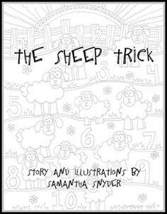 The Sheep Trick -  A cute story about counting sheep.  Click on the cover for a 16 page doodle art book