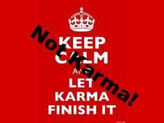 not karma