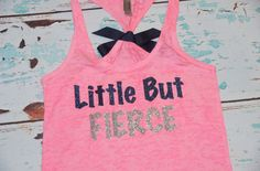 Little But Fierce. Glitter Writing. Bow. Tank top. Size S-2XL. Exercise. Soft. Women. Workout. Fitness. by strongconfidentYOU on Etsy https://www.etsy.com/listing/166427249/little-but-fierce-glitter-writing-bow