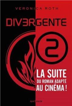 Divergente - Tome 2 - Veronica Roth, Anne Delcourt - Amazon.fr - Livres