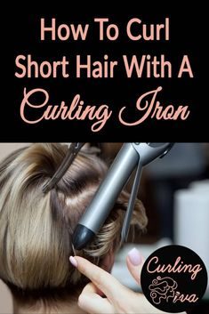 With short hair, you have so little to work with so you need to have the right tools. This guide will help you in finding the best curling iron for short hair! Learn how to curl short hair with a curling iron. Big Curls Short Hair, Short Thin Hair, Short Hairstyles For Thick Hair, Very Short Hair, Short Hair Styles, Wand Hairstyles, Curling Iron Hairstyles, Curled Hairstyles, Hairdos