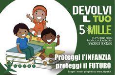 5x1000 ad Ecpat un aiuto concreto per le bambine ed i bambini! Quando devi compilare la denuncia dei redditi ricordati di ECPAT Italia Onlus C.F.96383100581