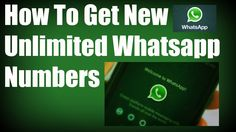 How to get new Unlimited Whats-app Numbers
