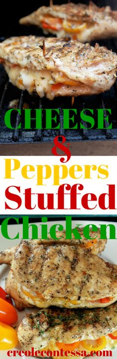 Grilled Chicken Stuffed with Cheese and Peppers -Creole Contessa  Try with jalepenos to kick it up :)