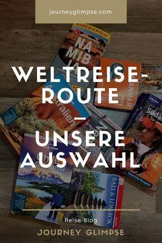 Routen um die Welt gibt es viele. Wir geben Einblicke in unsere Wahl.