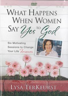 Perfect for a group Bible study or personal quiet times: What Happens When Women Say Yes to God DVD Set