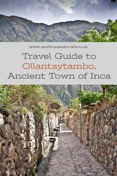 Ollantaytambo, a Must Visit Place in Peru | Travel Guide Stunning place in the Sacred Valley - not to be missed when visiting Machu Picchu #peru #machupicchu #travelguide #diytravel #inca