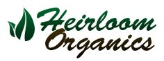 Heirloom Organics: Make sure when you buy seeds to plant a garden that they are heirloom and not genetically modified seeds that self terminate